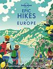 Epic Hikes of Europe Lonely Planet