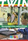 2 B&W / TWIN Beroepsgerichte natuurkunde / Leerlingenboek