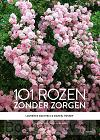 101 rozen zonder zorgen