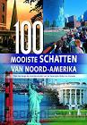 100 Mooiste schatten van Noord-Amerika