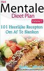 101 heerlijke dieetrecepten voor een platte buik / 2